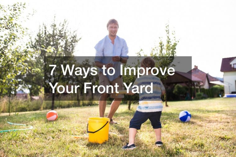 how to improve your front yard